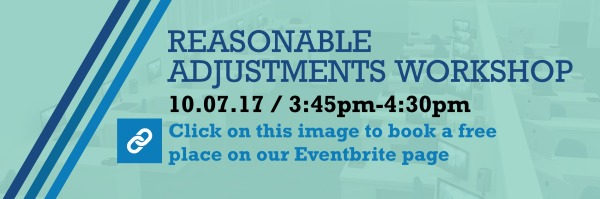 Reasonable Adjustments Workshop - book your place now!